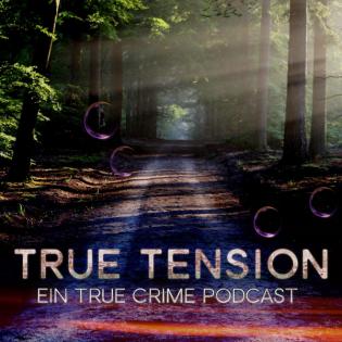 True Tension - Ein True Crime Podcast
