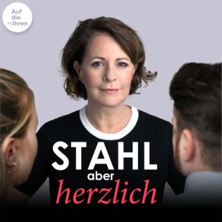 Stahl aber herzlich – Der Psychotherapie-Podcast mit Stefanie Stahl