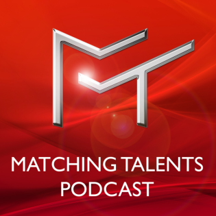 Matching Talents Podcast