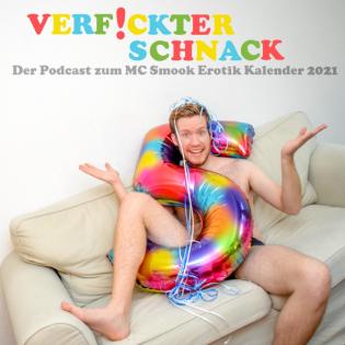 Verfickter Schnack - Der Podcast zum MC Smook Erotik Kalender 2021