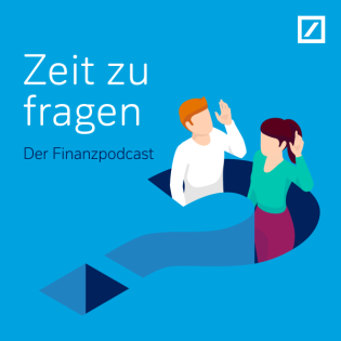 Zeit zu fragen – der Finanzpodcast