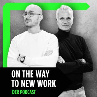 On the Way to New Work - Der Podcast über neue Arbeit