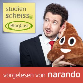 Studienscheiss BlogCast – Tipps und Tricks für ein glückliches und erfolgreiches Studium