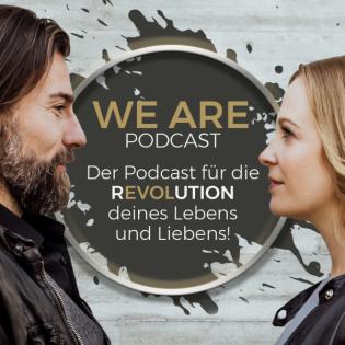 WE ARE - Der Beziehungspodcast aus dem Leben