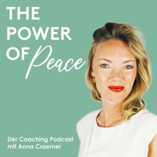 The Power of Peace - Der Podcast mit Anna Craemer