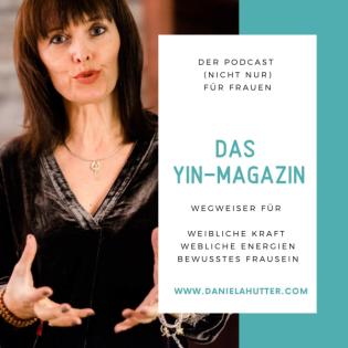 Yin-Magazin - Der Podcast (nicht nur) für Frauen