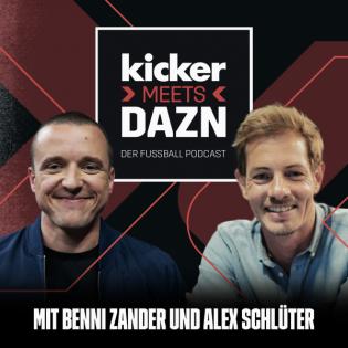 kicker meets DAZN - Der Fußball Podcast