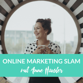 Online Marketing Slam mit Anne Häusler