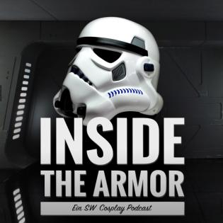 INSIDE THE ARMOR - Der Podcast für alle STAR WARS Fans und Cosplay Podcast [deutsch]