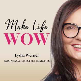 Make Life WOW - Der Podcast für Frauen im Network Marketing