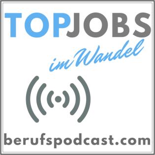 TopJobs im Wandel - DER Berufspodcast mit Christoph Stelzhammer