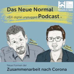 Das Neue Normal - ein digital-unplugged Podcast zur Zusammenarbeit nach Corona