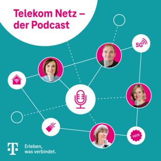 Telekom Netz - der Podcast