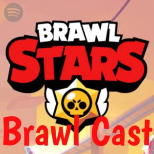 Brawl Cast: der Podcast über Brawl Stars!