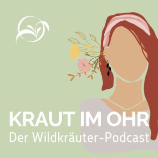 Kraut im Ohr - Dein Wildkräuter Podcast