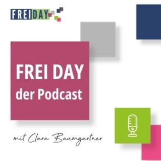 FREI DAY - der Podcast