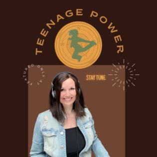 Teenage Power- du rockst dein Leben! - der Podcast nicht nur für Teenager