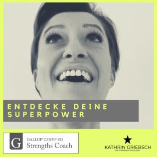 Entdecke Deine Superpower- lebe deine Stärken