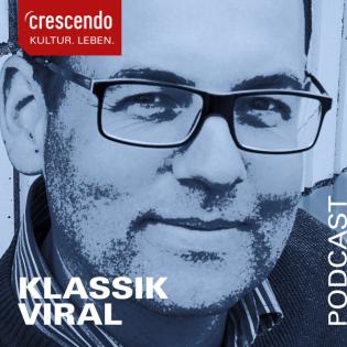 Klassik Viral - ein Podcast von CRESCENDO