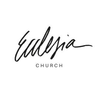 Ecclesia Church Podcast