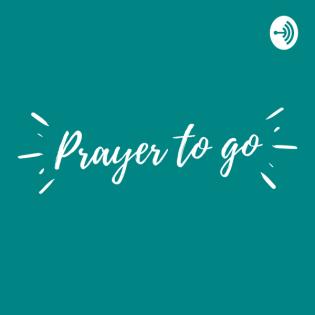 Prayer to go