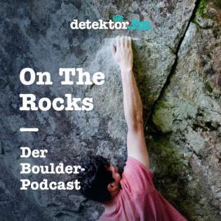On The Rocks – Der Boulder-Podcast