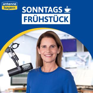 ANTENNE BAYERN Sonntagsfrühstück mit Katrin Müller-Hohenstein