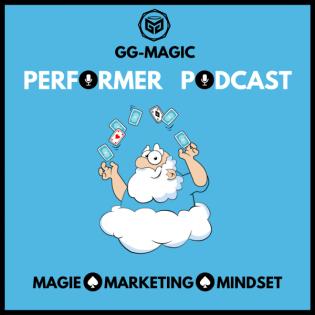GG-Magic Performer Podcast für Zauberer und Zauberkünstler   Der Talk über Zauberkunst, Auftritte & Zaubertricks