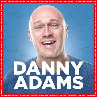 Danny Adams Podcast
