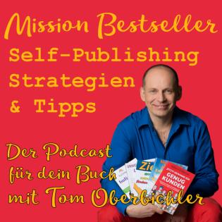 Mission Bestseller - Self-Publishing Strategien & Tipps