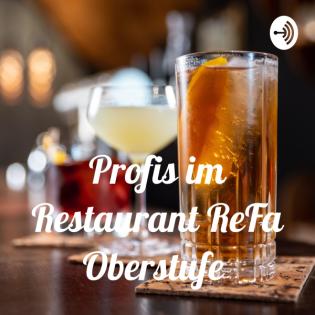Profis im Restaurant ReFa Oberstufe