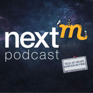 The NextM Podcast - Tech at Heart, Ignition in Mind
