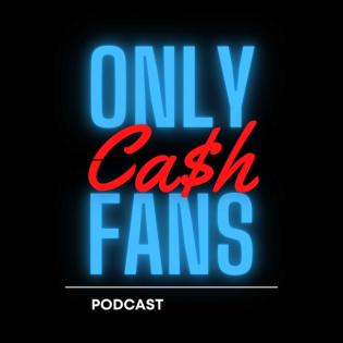 Only Cash Fans - Podcast