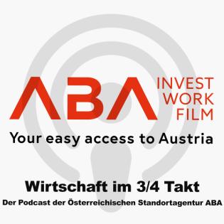 Wirtschaft im 3/4 Takt - Ein Podcast der Österreichischen Standortagentur ABA