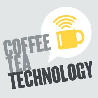 Coffee, Tea, Technology