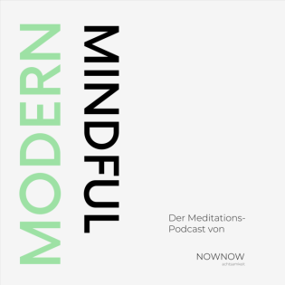 Modern Mindful - Meditationspodcast by NOWNOW