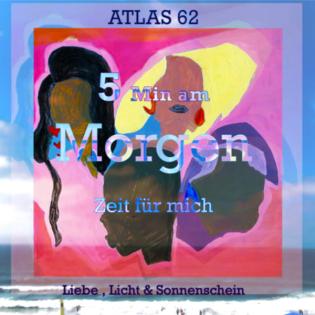 Atlas 62 - Ich bin Licht und Liebe
