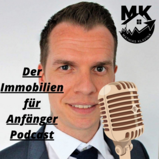 Der Immobilien für Anfänger Podcast
