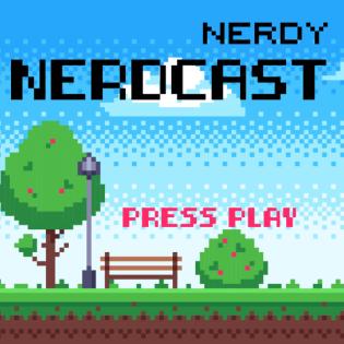 Nerdy Nerdcast