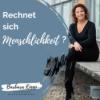 #000 - Menschlichkeit im Business - Why not!?!