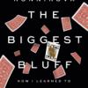 Herr Falschgold - Maria Konnikova - The Biggest Bluff