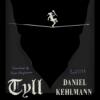 Herr Falschgold - Daniel Kehlmann - Tyll