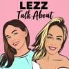 "LEZZ Talk About: ""Skinny Fat"", Leben als Millionärin, DIESER Moment hat unser Leben verändert uvm."