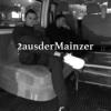 2ausderMainzer - 2 a. M. Folge 24 - Wellensteyn Proleten