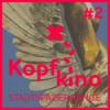 Kopfkino #2 -- Henriette Fridoline Schmidt liest Benno Heisel