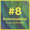 Kettenreaktion #8 // Eine Gesprächsverrichtung von und mit Ruth Geiersberger