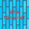 Mine Minecraft (Trailer)