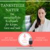#011 TANKSTELLE NATUR - Die unerschöpfliche Kraftquelle für Körper, Geist und Seele - Eva Hochstrasser