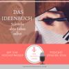 #014 - DAS IDEENBUCH - Schreibe dein Leben selbst - Eva Hochstrasser