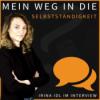 Wie ich den Schritt in die Selbstständigkeit gewagt habe - Irina Idl im Interview
